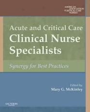 Acute and Critical Care Clinical Nurse Specialists