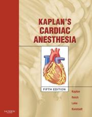 Kaplan's Cardiac Anesthesia