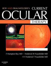 Roy and Fraunfelder's Current Ocular Therapy