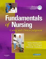 Fundamentals of Nursing: Caring and Clinical Judgment with CDROM