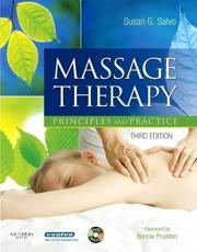 Massage Therapy: Principles and Practice with DVD
