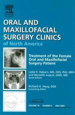 Treatment of the Female Oral and Maxillofacial Patient