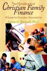 The Handbook of Christian Family Finance