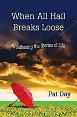ISBN: 9781426718908 - When All Hail Breaks Loose