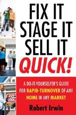 Fix it Stage it Sell it Quick!