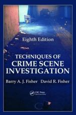 ISBN: 9781439810057 - Techniques of Crime Scene Investigation