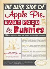 ISBN: 9781440533440 - The Dark Side of Apple Pie, Baby Food, and Bunnies