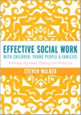 ISBN: 9781446252253 - Effective Social Work with Children, Young People and Families
