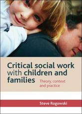 ISBN: 9781447305026 - Critical Social Work with Children and Families