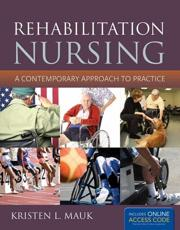 ISBN: 9781449634476 - Rehabilitation Nursing