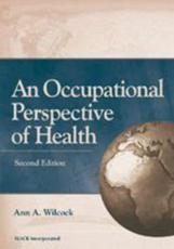 An Occupational Perspective of Health: