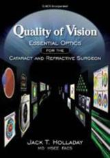 Quality of Vision: Essential Optics for the Cataract and Refractive Surgeon