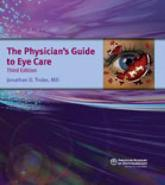 The Physician's Guide to Eye Care