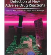The Detection of New Adverse Drug Reactions