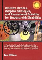 Assistive Devices Adaptive Startegies and Recreational Activities for