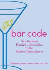 Bar Code: Your Personal Pocket Decoder to the Modern Dating Scene