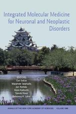 Integrated Molecular Medicine for Neuronal and Neoplastic Disorders