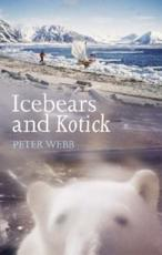 ISBN: 9781574092646 - Ice Bears and Kotick: Rowing on Top of the World