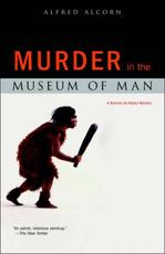 Murder in the Museum of Man