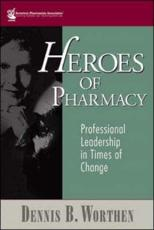 Heroes of Pharmacy