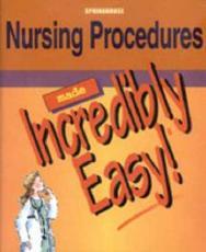Nursing Procedures Made Incredibly Easy!: A Perinatal Education Program