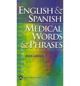 English & Spanish Medical Words & Phrases
