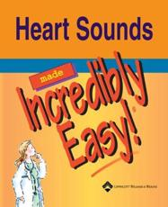 Heart Sounds Made Incredibly Easy