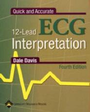 Quick and Accurate 12 Lead ECG Interpretation