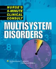 Nurse's 5-Minute Clinical Consult: Multisystem Disorders