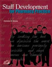 Staff Development for Pharmacy Practice