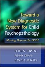 Toward a New Diagnostic System for Child Psychopathology