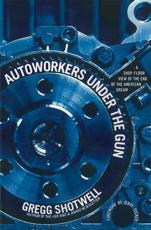 ISBN: 9781608461424 - Autoworkers Under the Gun