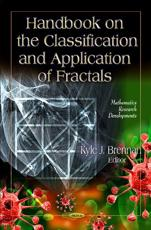 ISBN: 9781613241981 - Handbook on the Classification & Application of Fractals