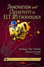 ISBN: 9781613242919 - Innovation & Creativity in ELT Methodology
