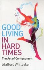 ISBN: 9781780993164 - Good Living in Hard Times