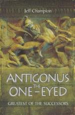 ISBN: 9781783030422 - Antigonus The One-Eyed