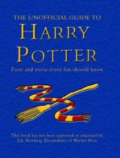 ISBN: 9781840244762 - The Unofficial Guide to Harry Potter