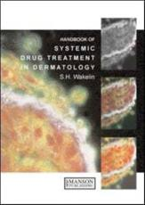 Systemic Drugs in Dermatology