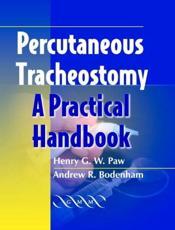 Percutaneous Tracheostomy: A Practical Handbook