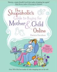 The Shopaholics Guide to Buying for Mother and Child Online