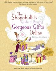 Shopaholics Guide to Buying Gorgeous Gifts Online