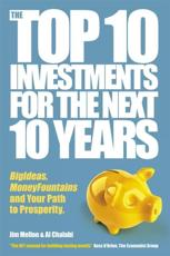 The Top 10 Investments for the Next 10 Years: Investing Your Way to Financial Prosperity