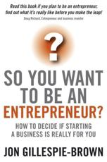 ISBN: 9781841128030 - So You Want to be an Entrepreneur?