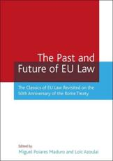 ISBN: 9781841137124 - The Past and Future of EU Law