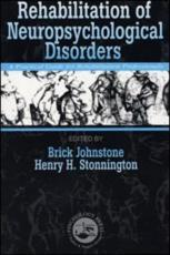 Rehabilitation of Neuropsychological Disorders