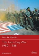 ISBN: 9781841763712 - The Iran-Iraq War 1980-1988