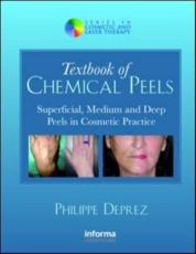 Textbook of Chemical Peels: Superficial, Medium and Deep Peels in Cosmetic Practice