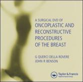 A Surgical DVD of Oncoplastic and Reconstructive Procedures of the Breast