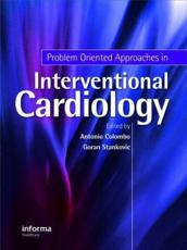 Problem Oriented Approaches in Interventional Cardiology