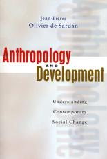 Anthropology and Development: Understanding Comtemporary Social Change